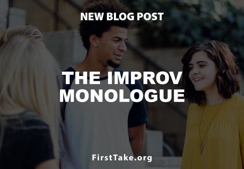 The Improv Monologue